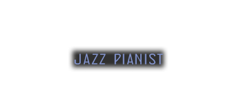 Jerry Vezza | Jazz Pianist, Private/Corporate Events, Piano Tuning | NY/NJ